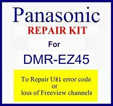 Dmr-ez45v Repair kit U81 error code, no Freeview channels Panasonic dvd recorder