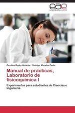 Manual de prácticas, Laboratorio de fisicoquímica I: Experimentos para estudia