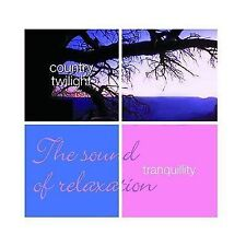 Tranquility Country Twilight The Sound of Relaxation by Various Artists AUD