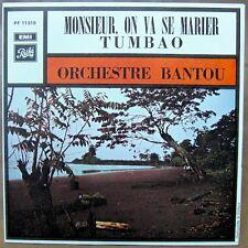 "ORCHESTRE BANTOU Monsieur On Va Se Marier / Tumbao 7"" AFRO CONGO MINT!"