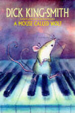A Mouse Called Wolf, King-Smith, Dick, Good Book
