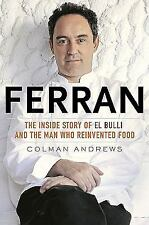Ferran: The Inside Story of El Bulli and the Man Who Reinvented Food-ExLibrary