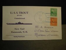 Submarine USS TROUT SS-202 Naval Cover 1940 FDPS COMMISSIONED Cachet SUNK WWII