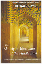 The Multiple Identities of the Middle East by Bernard Lewis PAPERBACK history
