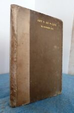 Roycroft Book: Art and Life by Vernon Lee.1896. Ltd Ed. #352 of 352.