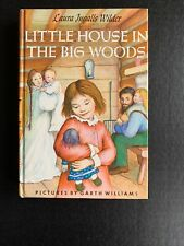 LITTLE HOUSE IN THE BIG WOODS Laura Ingalls Wilder HB/DJ Garth Williams Vintage