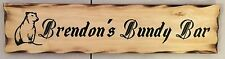 Personalised Bundy Bar Rustic Pine Timber Sign 600mm x 140mm