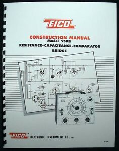 EICO Model 950B Resistance-Capacitance-Compactor Bridge Construction Manual
