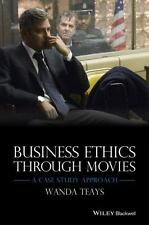 NEW - Business Ethics Through Movies: A Case Study Approach