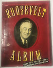 Roosevelt Photo album Highlights of His Life and Work 1945