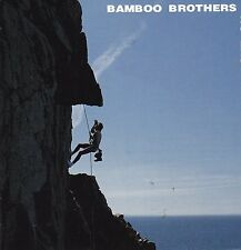 Bamboo Brothers - No Easy Way Out