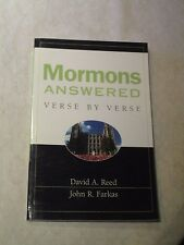 Mormons Answered Verse by Verse by David A. Reed and John R. Farkas (1992, Paper