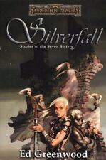 Silverfall: Stories of the Seven Sisters (Forgotten Realms), Greenwood, Ed, Good