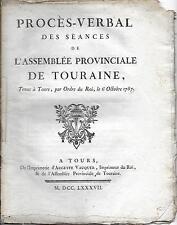 Procès-Verbal des Séances de l'Assemblée Provinciale de TOURAINE 1787 LUYNES #2