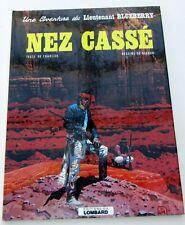 BLUEBERRY NEZ CASSE CHARLIER GIRAUD EO 1ERE EDIT 1980 LOMBARD  SUPERBE