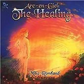 Arc-En-Ciel: The Healing, Mike Rowland, Very Good Import