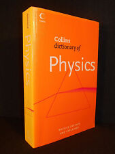 Collins Dictionary of Physics - Physics Defined & Explained by Eric Deeson 2007