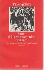 STORIA DEL PARTITO COMUNISTA ITALIANO - VOL. 7 Parte prima - PAOLO SPRIANO
