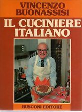 L17 Il Cuciniere italiano Vol. I 1 Primo Vincenzo Buonassisi Rusconi Edit. 1980