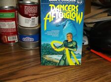 VINTAGE 1978 DANCER'S IN THE AFTERGLOW by  Jack Chalker(Paperback)(Brand-New)