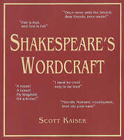 NEW Shakespeare's Wordcraft (Softcover) by Scott Kaiser