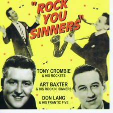 Tony Crombie - Art Baxter - Don Lang : Rock You Sinners 2CD - 59 Tracks NEW