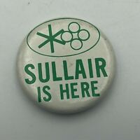 "Vintage Sullair Is Here Air Compressor Advertising 1-1/2"" Button Pin Pinback  R7"