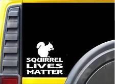 Squirrel Lives Matter Sticker k167 6 inch feeder decal