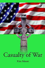 NEW Casualty of War by Kim Moore