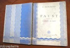 Spartito Libretto d'opera FAUST C Gounod G RICORDI & c Milano 1944 pagine 361