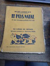 Le pays natal de Henry Bordeaux - 38 Bois de René Pottier - Le livre de demain