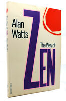 Alan W.  Watts THE WAY OF ZEN