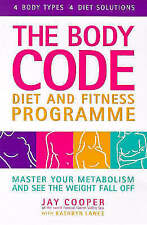 Very Good, Body Code Diet and Fitness Progrmme: Master Your Metabolism and See t
