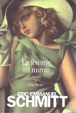 E-E SCHMITT LA FEMME AU MIROIR + PARIS POSTER GUIDE