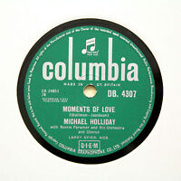 """MICHAEL HOLLIDAY """"Moments Of Love / Dearest"""" COLUMBIA DB-4307 [78 RPM]"""