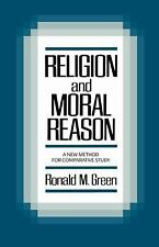 Religion and Moral Reason : A New Method for Comparative Study