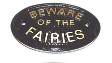 BEWARE OF THE FAIRIES GARDEN FENCE WALL SIGN PLAQUE FOR YOUR FAIRY GARDEN NEW