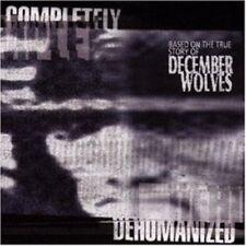 December Wolves - Completely Dehumanized CD NEU