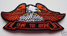 EAGLE LIVE TO RIDE Embroidered Sew On Biker patch Trike Custom