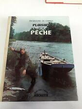 Livre - La Pêche -1962 PLAISIR DE LA PÊCHE - CHIMAY JACQUELINE