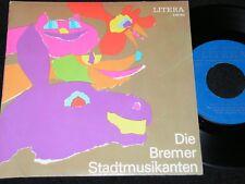 DIE BREMER STADTMUSIKANTEN Brüder Grimm / DDR Reissue SP 1978 LITERA 560002