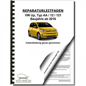 VW Up! Typ AA ab 2016 Instandhaltung Inspektion Wartung Reparaturanleitung