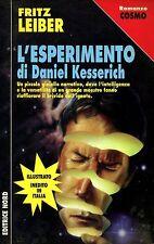 Fritz Leiber L'ESPERIMENTO DI DANIEL KESSERICH