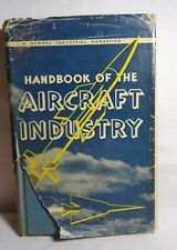 HANDBOOK OF THE AIRCRAFT INDUSTRY BY J L NAYLER & T F SAUNDERS - HARDBACK 1958