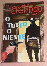 ED.CORNO  SERIE  EL GRINGO  N° 13  1966  ORIGINALE  !!!!!