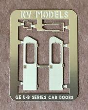 ETCHED GE U-23 U-30 U-33 U-36 B23-7 B30-7 CAB DOORS HO SCALE KV MODELS