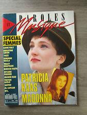 Magazine PAROLES ET MUSIQUE N 18 Mai 1989 - Patricia KAAS - MADONNA - FARMER etc