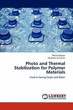 Photo and Thermal Stabilization for Polymer Materials by Mehdi Dabban and.