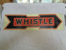 "Vtg Vess Soft Drink ~Thirsty?Just ""Whistle"" ~Orange Soda Arrow Tin Tacker Sign"