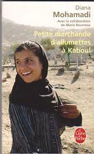 Diana Mohamadi, Marie Bourreau - Petite marchande d'allumettes à Kaboul
